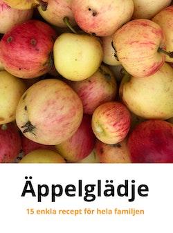 Äppelglädje : 15 enkla recept för hela familjen