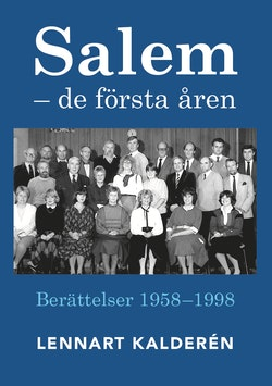 Salem : de första åren