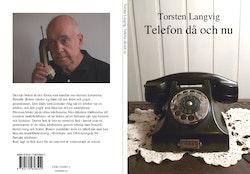 Telefonen då och nu