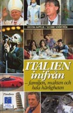Italien inifrån - familjen, makten och hela härligheten