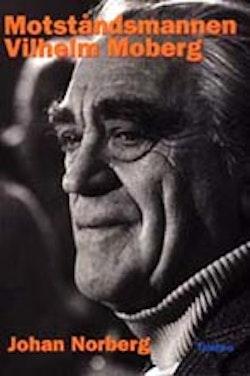 Motståndsmannen Vilhelm Moberg