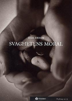 Svaghetens moral