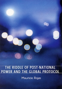 The riddle of post-national power and the global protocol