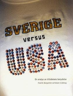 Sverige versus USA - en analys av tillväxtens betydelse