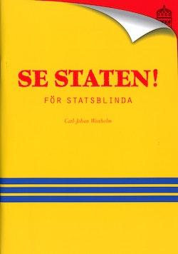Se staten! : för statsblinda