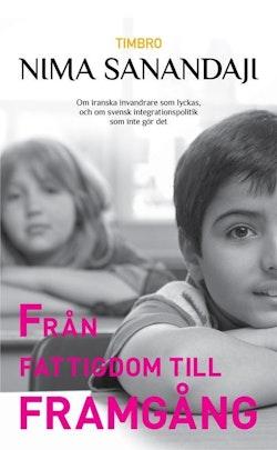 Från fattigdom till framgång: om iranska invandrare som lyckas, och om svek