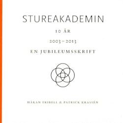 Stureakademin 10 år : en jubileumsskrift