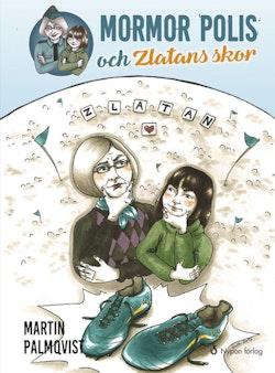 Mormor polis och Zlatans skor
