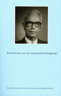 Erik Dahmén och det industriella företagandet