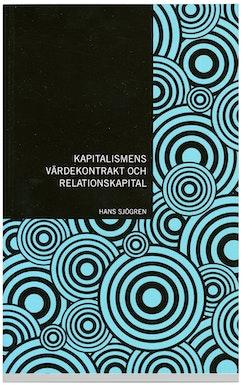 Kapitalismens värdekontrakt och relationskapital : en explorativ studie