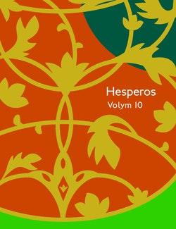 Hesperos Volym 10 : Svärmarna