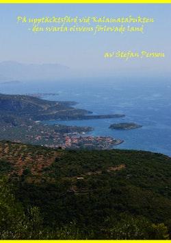 På upptäcktsfärd vid Kalamatabukten : den svarta olivens förlovade land