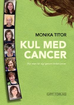 Kul med cancer - hur man tar sig igenom bröstcancer