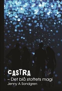 Castra. Det blå stoftets magi