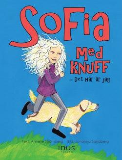 Sofia med knuff - det här är jag