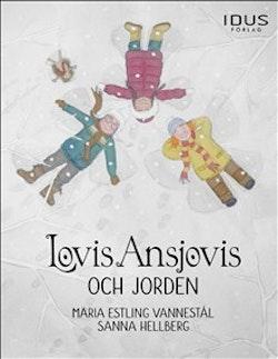 Lovis Ansjovis och jorden