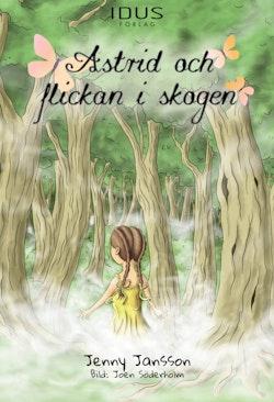 Astrid och flickan i skogen