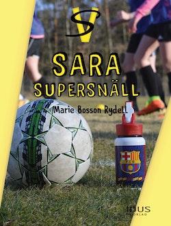 Sara - supersnäll