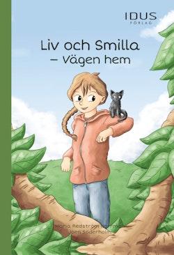 Liv och Smilla : vägen hem