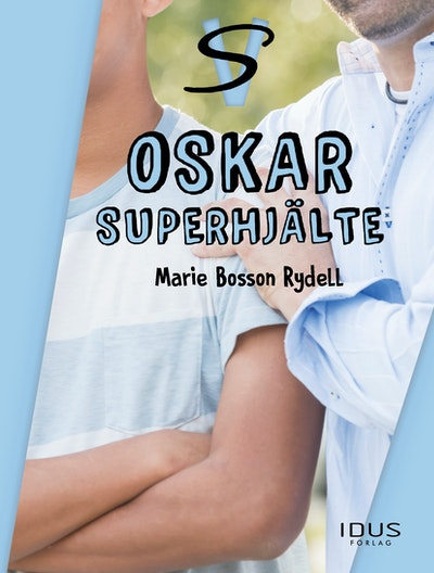 Oskar : superhjälte