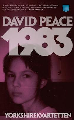 1983 : (Fjärde boken i Yorkshire-kvartetten)
