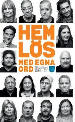Hemlös - med egna ord : Situation Sthlm 2008-2014