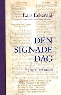 Den signade dag : en sång - tre studier