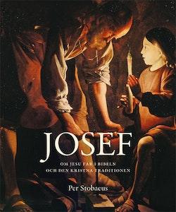Josef : om Jesu far i bibeln och den kristna traditionen