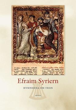 Hymnerna om tron : Efraim Syriern