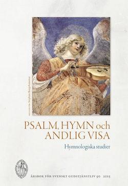 Psalm, hymn och andlig visa : hymnologiska studier