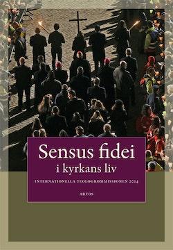 Sensus fidei : i kyrkans liv i Internationella Teologikommissionen 2014