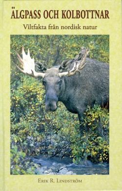 Älgpass och kolbottnar - Viltfakta från nordisk natur