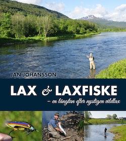 Lax & laxfiske : en längtan efter nystigen vildlax