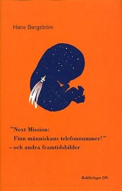 Next Mission: Finn människans telefonnummer och andra framtidsbilder