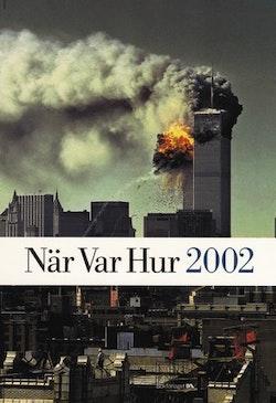 När Var Hur 2002