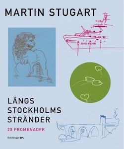 Längs Stockholms stränder : 20 promenader