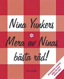 Mera av Ninas bästa råd : Tips och knep som underlättar vardagslivet. Nu med ännu fler Goda råd