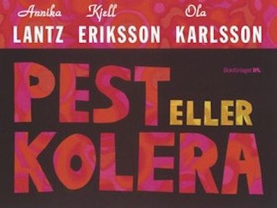 Pest eller kolera : Bättre än världens bästa presentbok