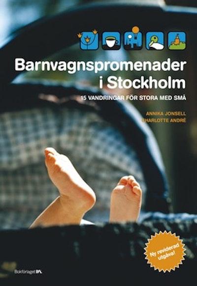 Barnvagnspromenader i Stockholm : 15 vandringar för stora med små