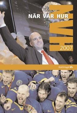 När Var Hur 2007
