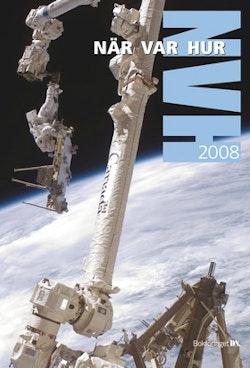 När Var Hur 2008