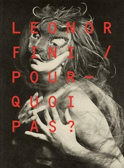 Leonor Fini : pourquoi pas?