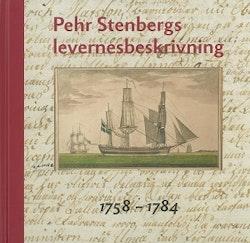 Pehr Stenbergs levernesbeskrivning : av honom själv författad på dess lediga stunder. D. 1, 1758-1784