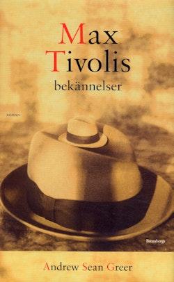 Max Tivolis bekännelser