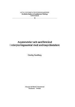 Asymmetrier och samförstånd i rekryteringssamtal med andraspråkstalare