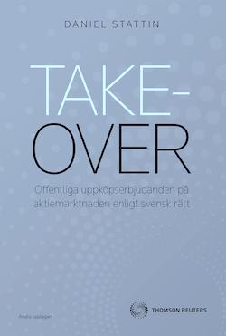 Takeover - offentliga uppköpserbjudanden på aktiemarknaden enligt svensk rä