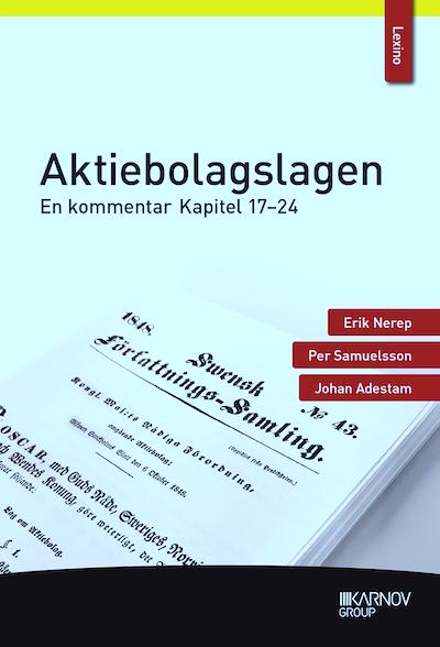 Aktiebolagslagen : en kommentar - kapitel 17-24