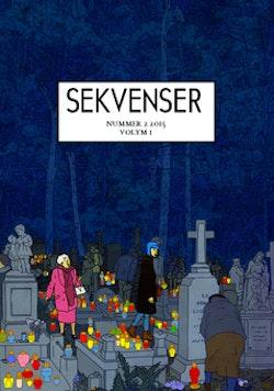 Sekvenser : tidskrift om tecknade serier och kultur 2(2015) Vol. 1