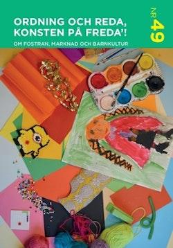 FEL IBSN!!! Ordning och reda konsten på freda'! : Om fostran, marknad och barnkultur