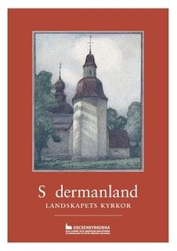 Södermanland : landskapets kyrkor
